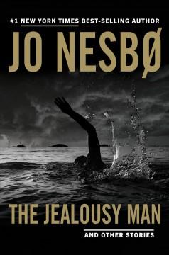 The jealousy man and other stories by Nesbø, Jo