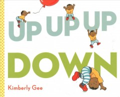 Up, up, up, down! by Gee, Kimberly