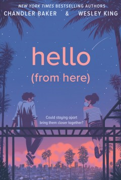 Hello (from here) by Baker, Chandler.