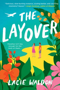 The layover by Waldon, Lacie