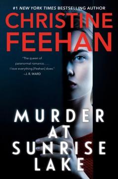 Murder at Sunrise Lake by Feehan, Christine