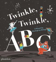 Twinkle, twinkle, ABC by Saltzberg, Barney
