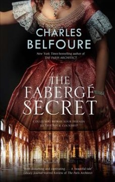 The Fabergé secret by Belfoure, Charles