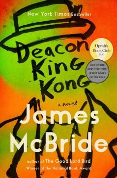 Deacon King Kong : a novel by McBride, James