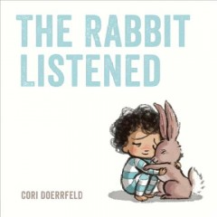 The rabbit listened by Doerrfeld, Cori