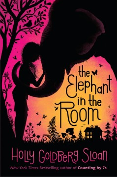The elephant in the room by Sloan, Holly Goldberg