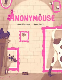 Anonymouse by VanSickle, Vikki