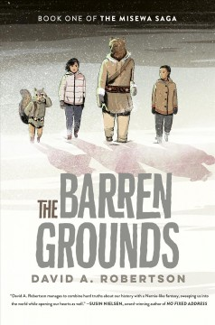 The barren grounds by Robertson, David