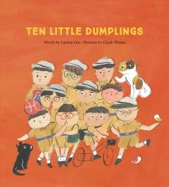 Ten little dumplings by Fan, Larissa
