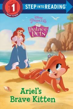 Ariel's brave kitten by Koster, Amy Sky.