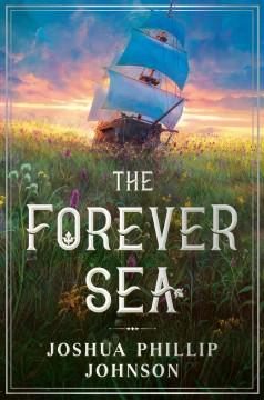 The forever sea by Johnson, Joshua Phillip