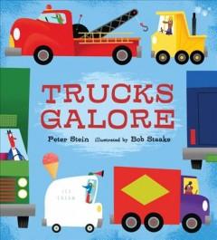 Trucks galore by Stein, Peter