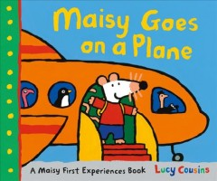 Maisy goes on a plane by Cousins, Lucy
