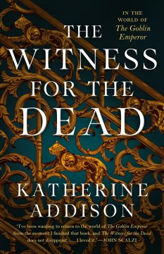 The witness for the dead by Addison, Katherine