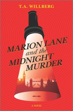 Marion Lane and the midnight murder by Willberg, T.A.