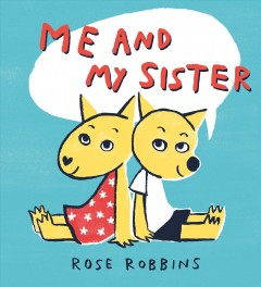 Me and my sister by Robbins, Rose