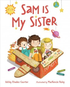 Sam Is My Sister by Rhodes-Courter, Ashley