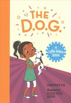 The D.O.G. by Eig, Jonathan