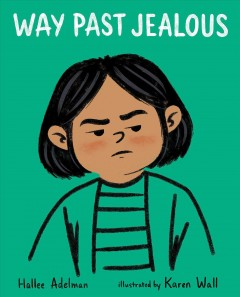 Way past jealous by Adelman, Hallee