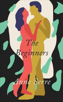 The beginners by Serre, Anne