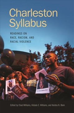 Charleston syllabus : readings on race, racism, and racial violence by