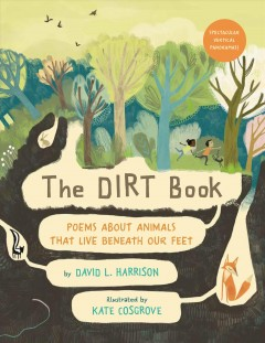 The Dirt Book: Poems about Animals That Live Beneath Our Feet by Harrison, David L.