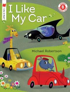 I like my car by Robertson, Michael