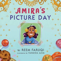Amira's Picture Day by Faruqi, Reem