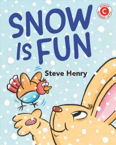 Snow is fun by Henry, Steve