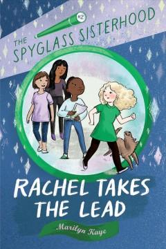 Rachel Takes the Lead by Kaye, Marilyn
