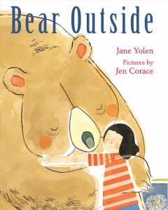 Bear outside by Yolen, Jane