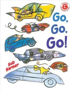 Go, go, go by Barner, Bob