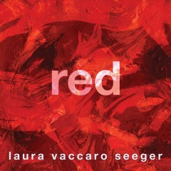 Red by Seeger, Laura Vaccaro
