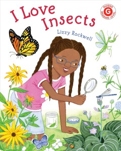 I Love Insects by Rockwell, Lizzy