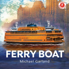 Ferry boat by Garland, Michael