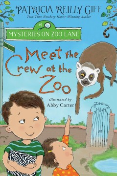 Meet the crew at the zoo by Giff, Patricia Reilly