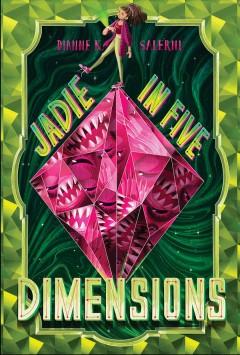 Jadie in five dimensions by Salerni, Dianne K.