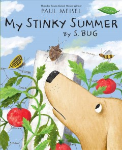 My stinky summer by S. Bug by Meisel, Paul