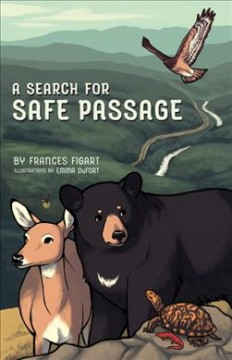 A Search for Safe Passage by Figart, Frances