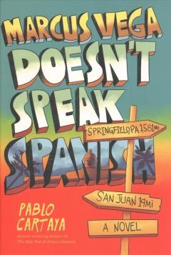 Marcus Vega doesn't speak Spanish by Cartaya, Pablo