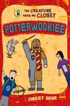 Potterwookiee by Skye, Obert