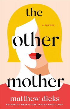 The other mother by Dicks, Matthew
