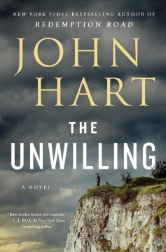 The unwilling by Hart, John