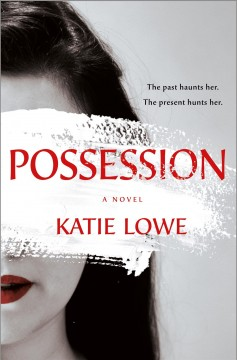Possession by Lowe, Katie