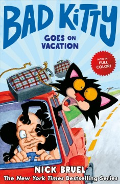 Bad Kitty goes on vacation by Bruel, Nick