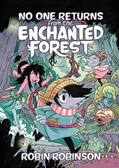 No one returns from the Enchanted Forest by Robinson, Robin