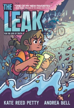 The leak : for the love of truth by Petty, Kate Reed