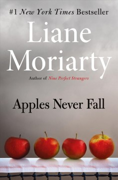 Apples never fall : a novel by Moriarty, Liane