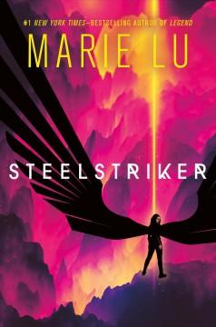 Steelstriker by Lu, Marie
