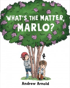 What's the matter, Marlo? by Arnold, Andrew  (Artist).